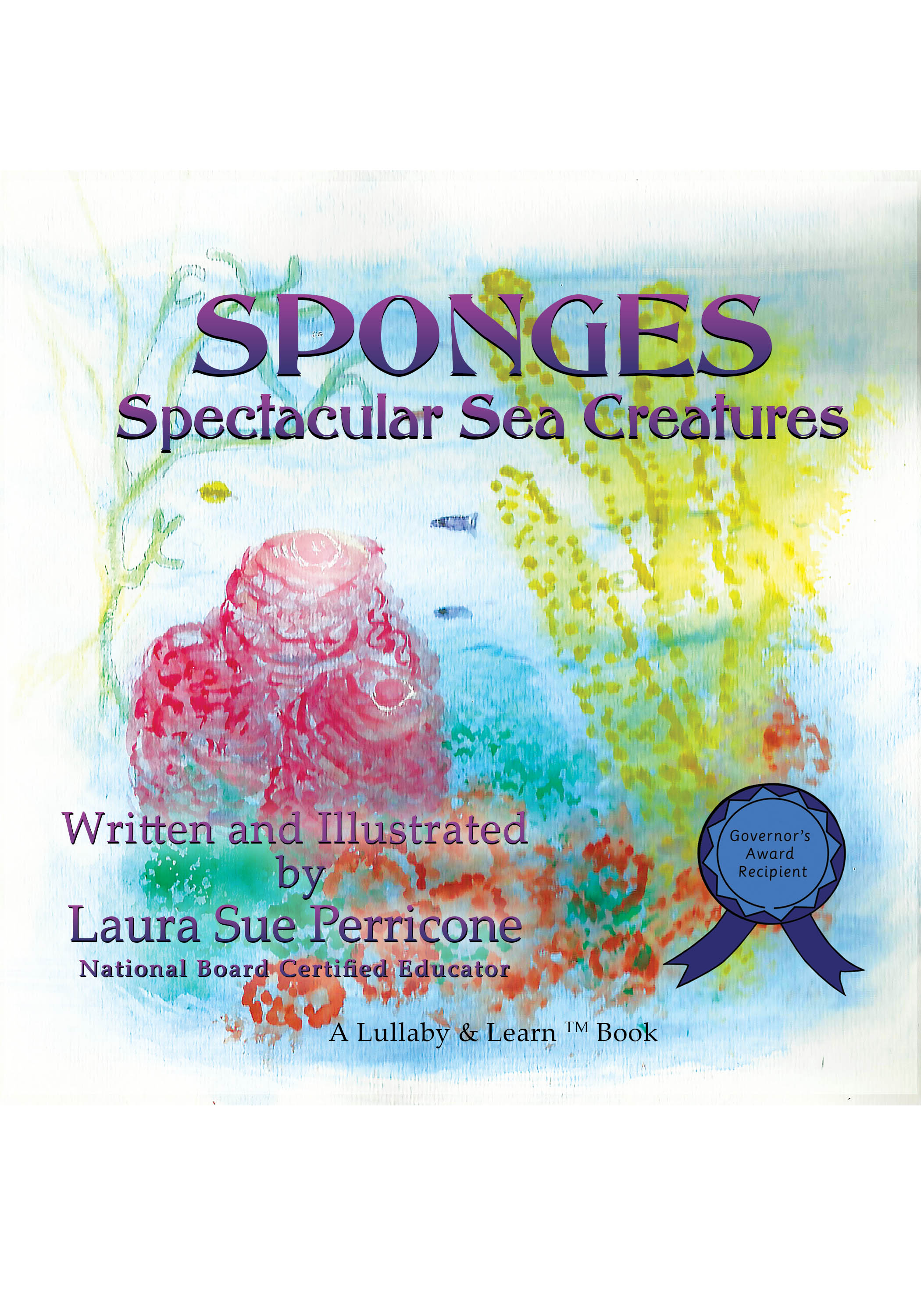 Sponges: Spectacular Sea Creatures